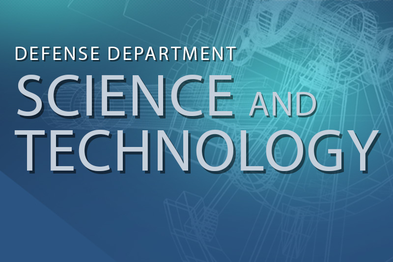 Defense Department Science and Technology