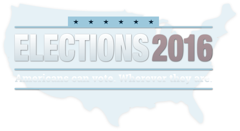 Elections 2016: Americans Can Vote - Wherever They Are