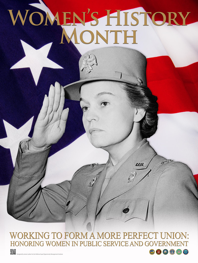Women's History Month - Working to Form a More Perfect Union: Honoring Women in Public Service and Government