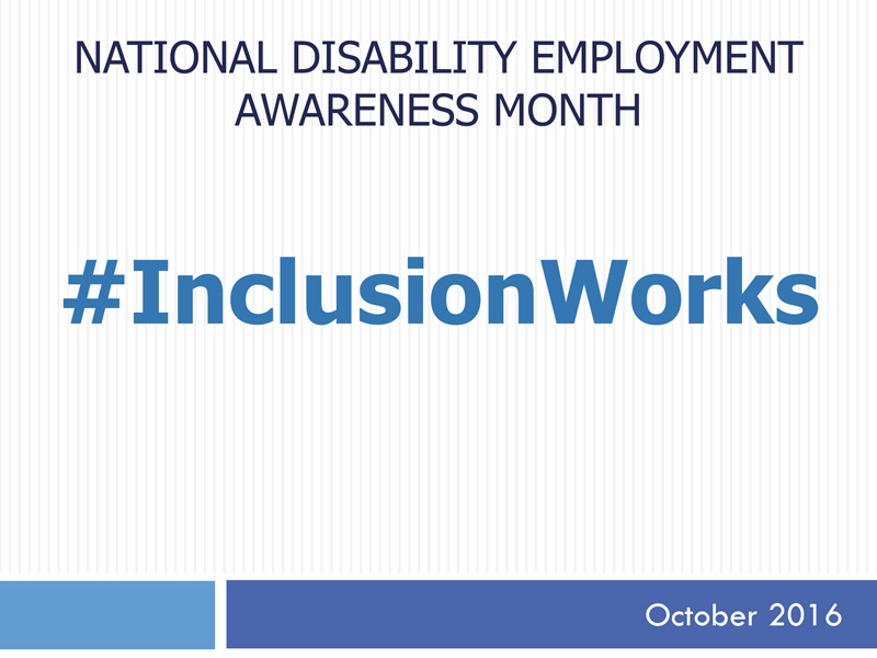 National Disability Employment Awareness Month 2016 Presentation