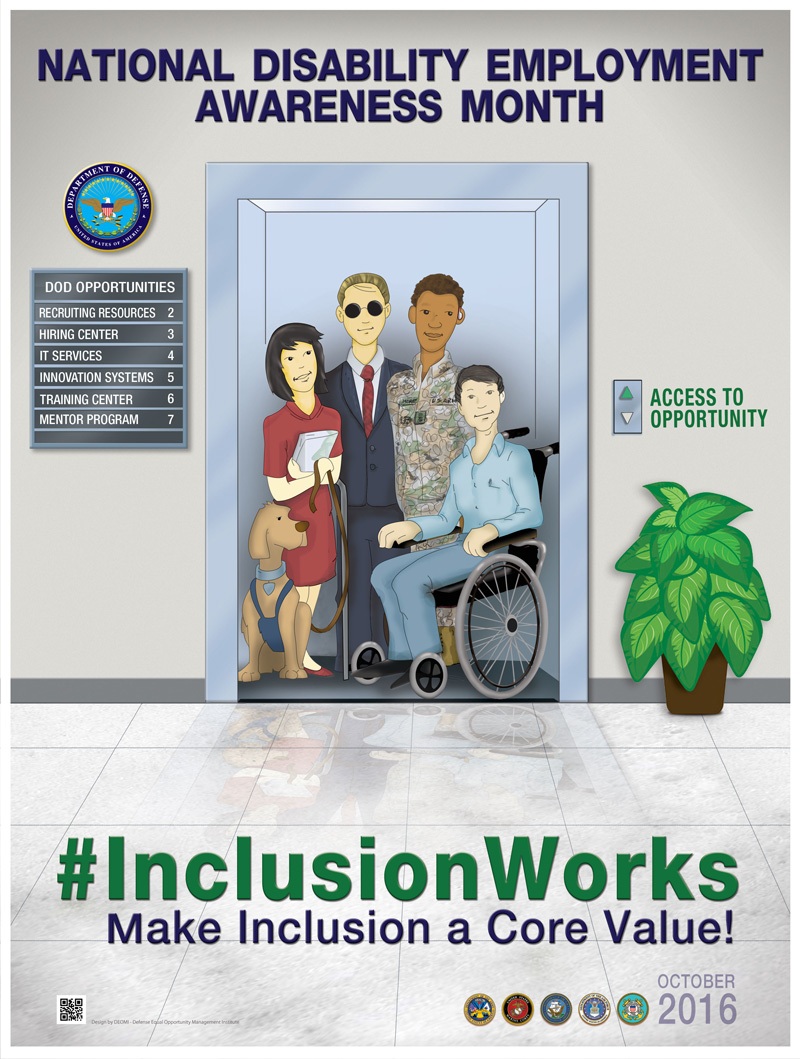National Disability Employment Awareness Month 2016 Poster shows a group of disabled adults in an elevator followed by the word #InclusionWorks Make Inclusion a Core Value