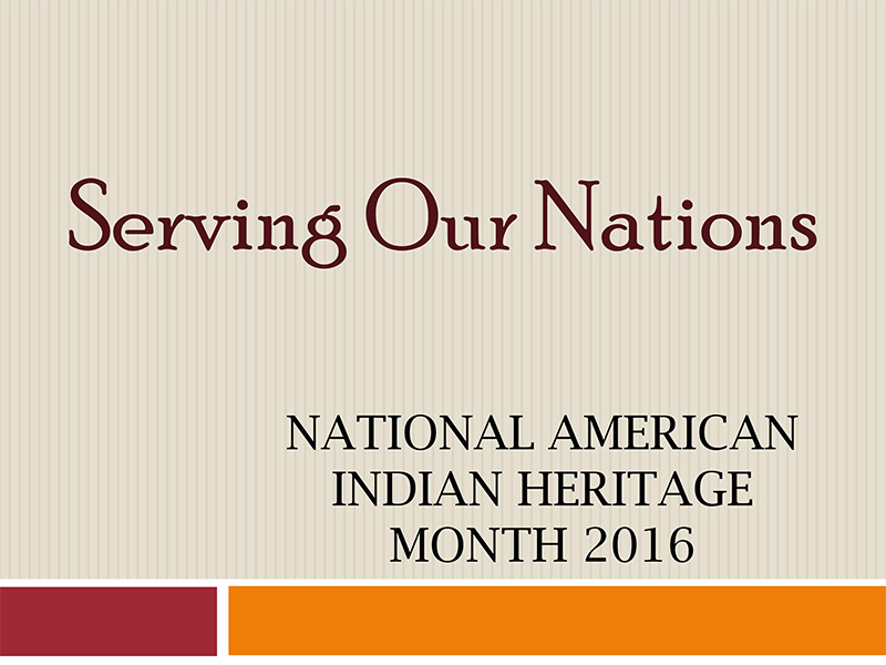 National American Indian Heritage Month Presentation