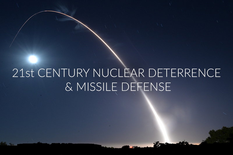 21st Century Nuclear Deterrence & Missile Defense