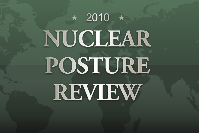 Nuclear Posture Report 2010