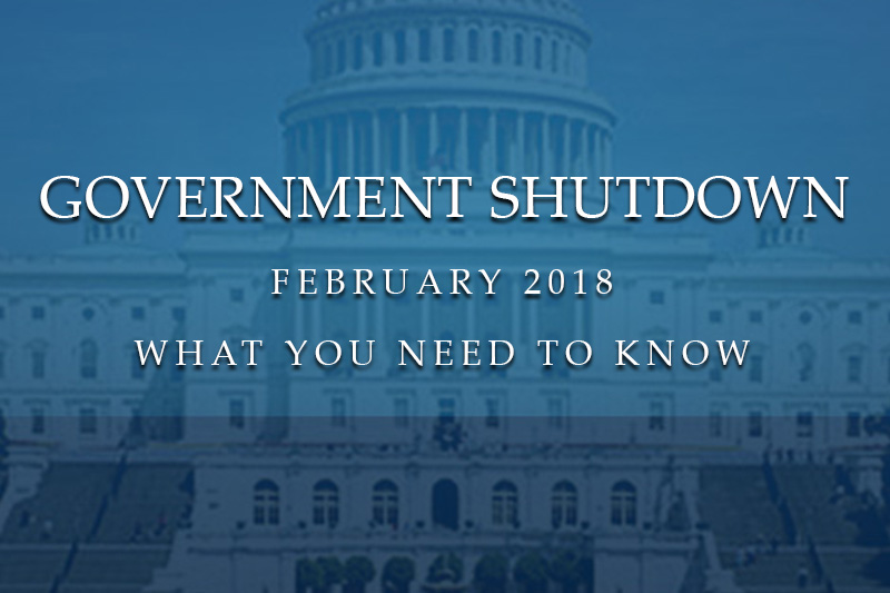 Government Shutdown February 2018 - What You Need to Know