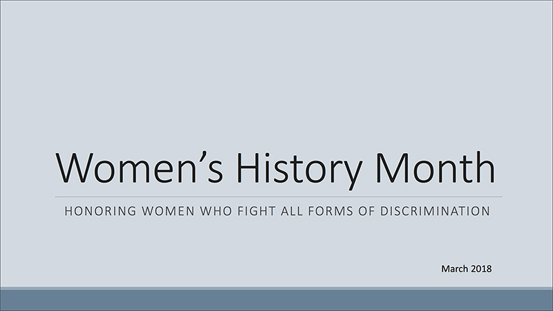 A graphic displays the title and introductory page to a Women's History Month presentation.